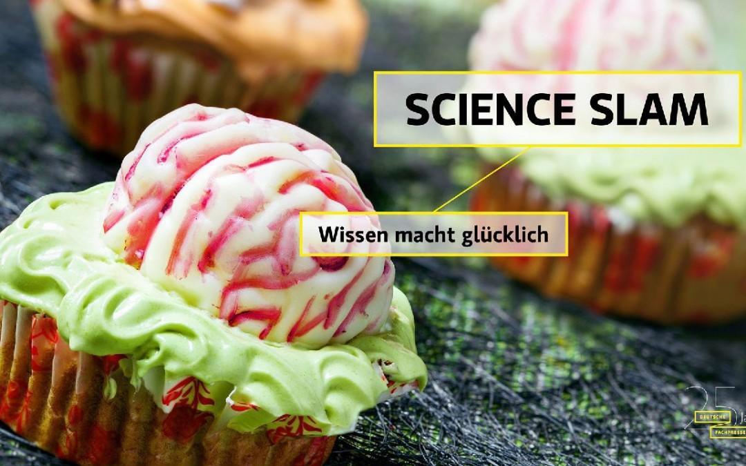 """Science Slam """"Wissen macht Glücklich"""""""