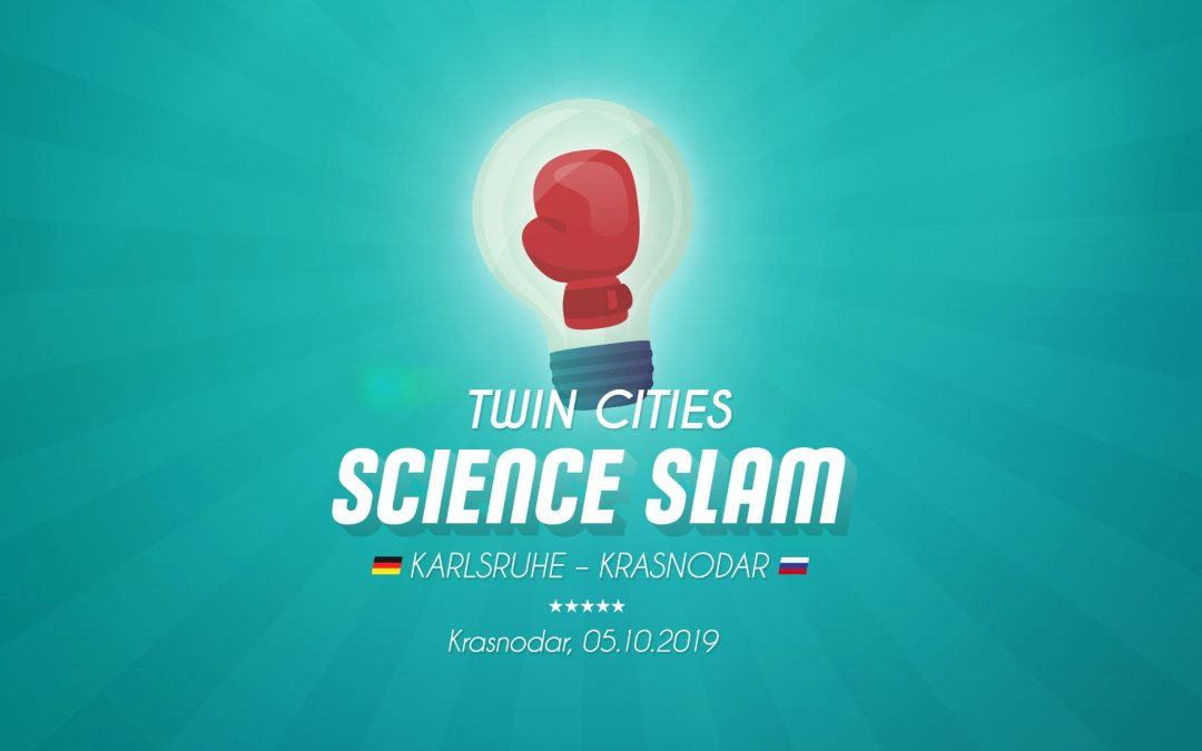 Bewirb Dich: Science Slam TWIN CITIES Krasnodar – Karlsruhe im Oktober 2019